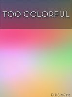 Too Colorful by elusive718