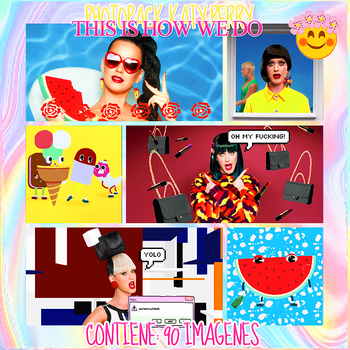|PHOTOPACK|KATY PERRY|THIS IS HOW WE DO| by NeverStopBelieve