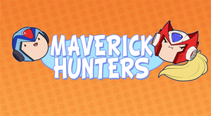 And we're the Maverick Hunters by Ruaniamh