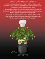 Cthulu Loves the Little... by mindflenzing