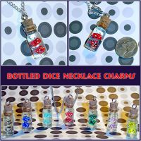 Dice in a Bottle Charms by YellerCrakka