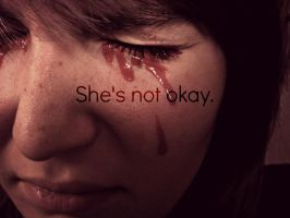 She's Not Okay by kml91225