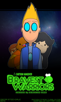 Bravest Warriors by MidnightFrog