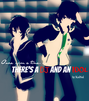 Once upon a time, There's a DJ and an IDOL (cover) by 0xWhaii