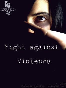 Against Violence by Coffeeandciigarettes