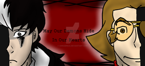 May our Demons Hide in our Hearts by annabre24