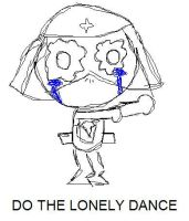 DO THE LONELY DANCE by IceKirby64