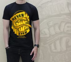 Never Give Up2 T-shirt by ADrooy