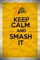 IPL_CSK_keep_calm_poster by veeradesigns