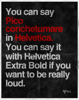 Say Everything With Helvetica by XrQ0000000-a