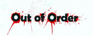Out of Order-Bloody by Heart-Dust
