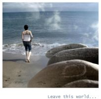 Leave this world... by liese-lotta