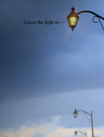 Leave the light on by GiveMeAnIdea