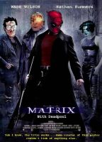 Deadpool and The Matrix by DeadpoolFool