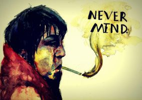 Never Mind by shellanime