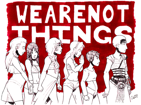 We Are Not Things. by chrissi-pumpkin