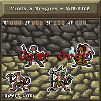Pixels and Dragons - KOBOLDS! by Dsurion