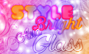 Style Bright And Glass by Tatiana931220