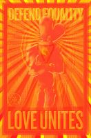 Defend Equality_Love Unites 15 by Rickbw1