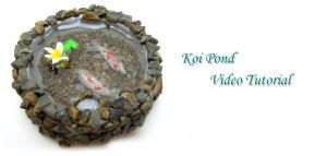 Koi Pond Video Tutorial by SmallCreationsByMel