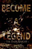 Become a Legend by KanomBRAVO