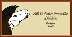 1835 BL Feature Presentation by Spudalyn