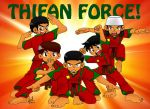 Thifan Force! by TheSyahidSeeker