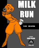 Milk Run by pluckyantihero