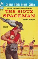 The Sioux Spaceman by Robby-Robert