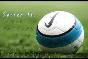 Soccer Is... by BG-Style