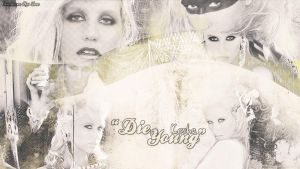 Die Young   -Wallpaper- by TeoOrellana