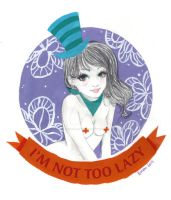 I'm not too lazy by barbara-liana