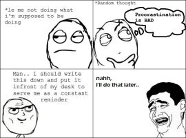 rage comic: procrastination by minihendrix