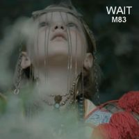 M83 - Wait Single Cover by wifun2012