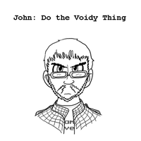 Templestuck John: Do the Voidy Thing by JinjoJess