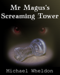 Mr Magus's Screaming Tower Chapter 24 by 05wheldonm
