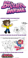 Mr. Driller Meme Filled by WHATiFGirl
