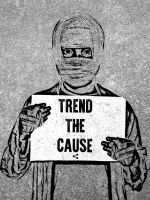 Trend the Cause by Yellowsticus