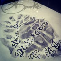 quote tattoo by DontEvenTripBro