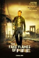 THE FAKE FLAMES OF FIRE by tanman1