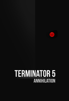 Terminator 5 Annihilation by EmeSso