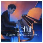 Nuetful - Slower Balled Covers - Cover Art by Tvonn9