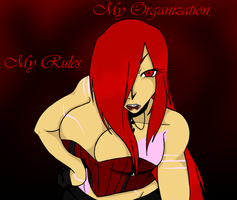 My Org, My Rules. by EmpressOfDestruction