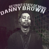 Danny Brown - Detroit State of Mind Vol. 1 by iFadeFresh