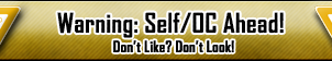 Warning: Self/OC Ahead (Banner) by DarthSuki