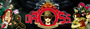 Dross Banner 2014 by shukei20
