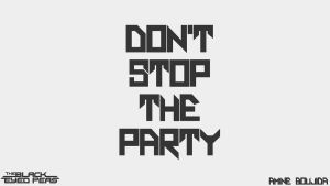 don't stop the party 2 by Aminebjd