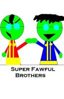 Super Fawful Brothers by AstroBoy122