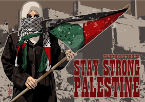 Stay Strong Palestine by setobuje