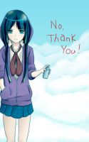 No, thank you by LittleHarlequin